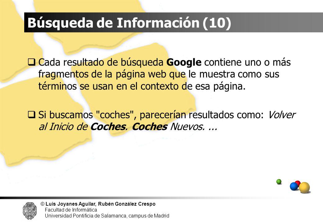 © Luis Joyanes Aguilar, Rubén González Crespo Facultad de Informática Universidad Pontificia de Salamanca, campus de Madrid Cada resultado de búsqueda