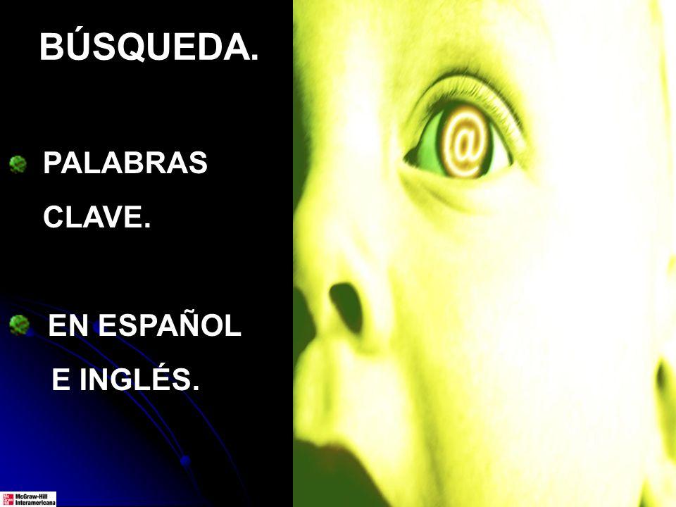 PALABRAS CLAVE. EN ESPAÑOL E INGLÉS. BÚSQUEDA.