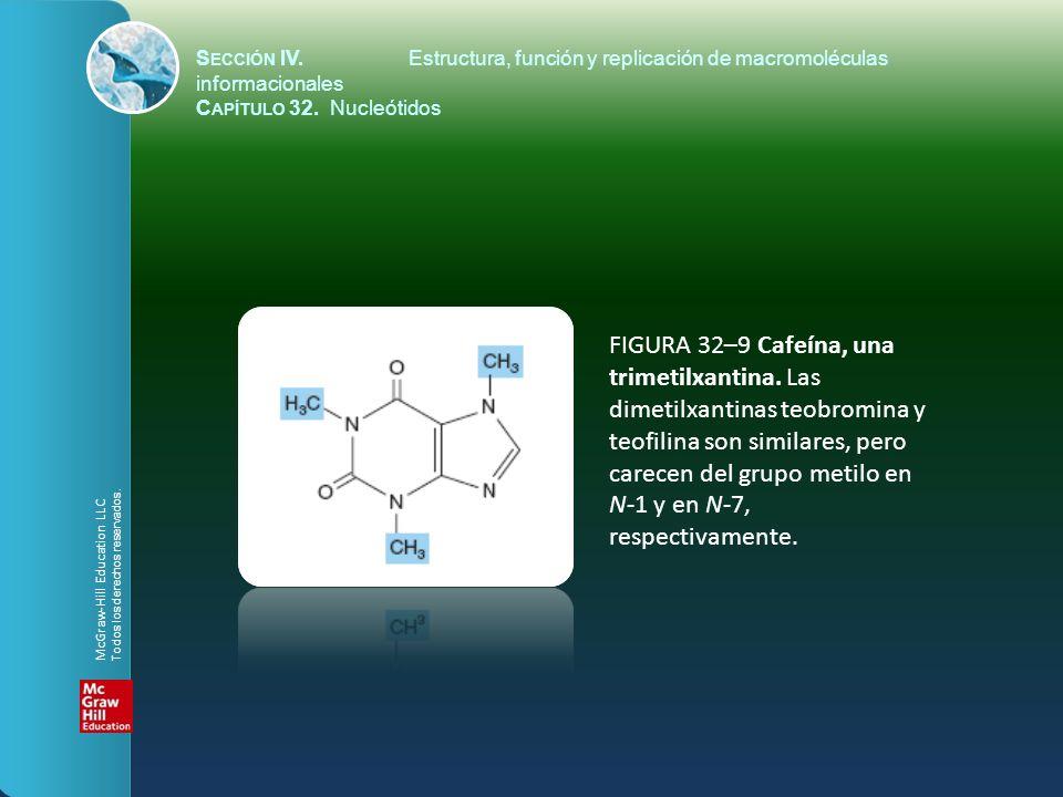 FIGURA 32–9 Cafeína, una trimetilxantina. Las dimetilxantinas teobromina y teofilina son similares, pero carecen del grupo metilo en N-1 y en N-7, res