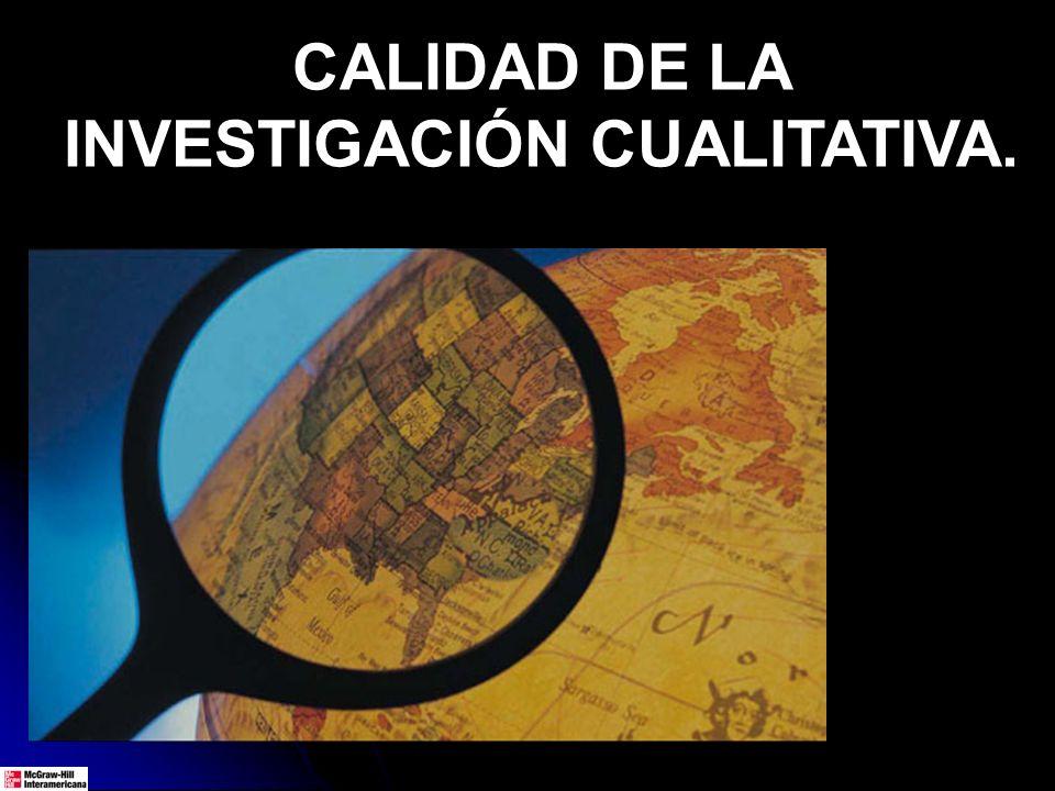 CALIDAD DE LA INVESTIGACIÓN CUALITATIVA.