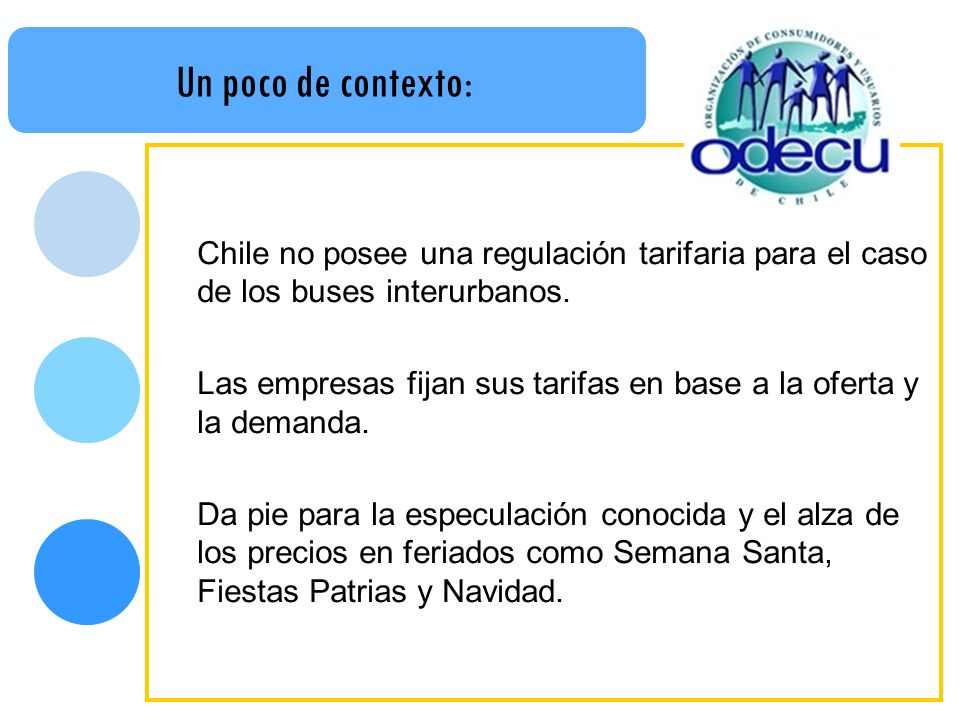 Un poco de contexto: Chile no posee una regulación tarifaria para el caso de los buses interurbanos. Las empresas fijan sus tarifas en base a la ofert