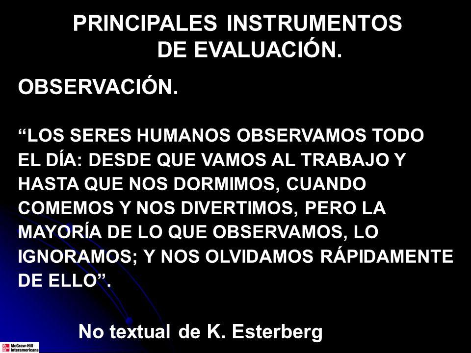 PRINCIPALES INSTRUMENTOS DE EVALUACIÓN.OBSERVACIÓN.