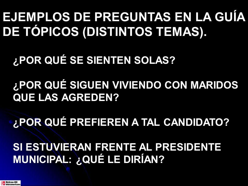 EJEMPLOS DE PREGUNTAS EN LA GUÍA DE TÓPICOS (DISTINTOS TEMAS).