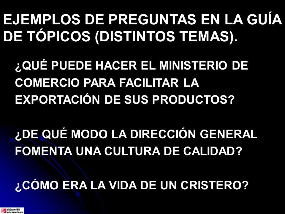 ¿QUÉ PUEDE HACER EL MINISTERIO DE COMERCIO PARA FACILITAR LA EXPORTACIÓN DE SUS PRODUCTOS? ¿DE QUÉ MODO LA DIRECCIÓN GENERAL FOMENTA UNA CULTURA DE CA