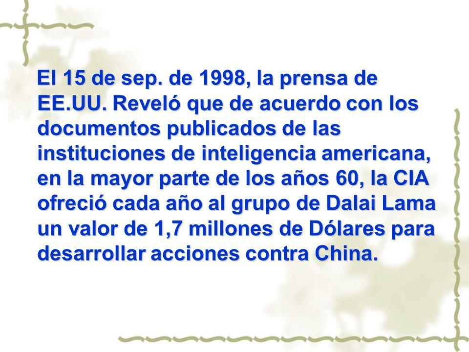 El 15 de sep. de 1998, la prensa de EE.UU. Reveló que de acuerdo con los documentos publicados de las instituciones de inteligencia americana, en la m