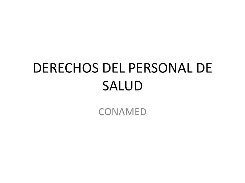 DERECHOS DEL PERSONAL DE SALUD CONAMED