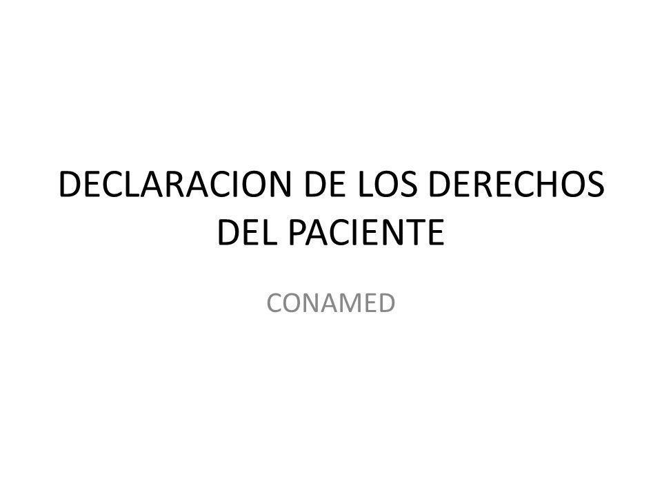 DECLARACION DE LOS DERECHOS DEL PACIENTE CONAMED