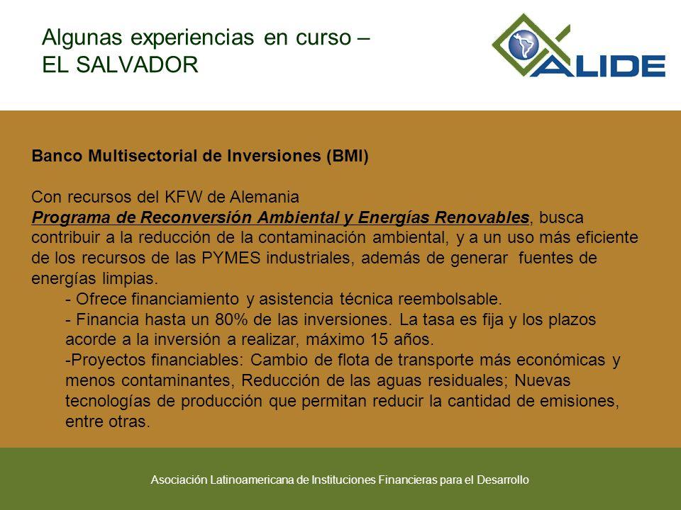Asociación Latinoamericana de Instituciones Financieras para el Desarrollo Banco Multisectorial de Inversiones (BMI) Con recursos del KFW de Alemania