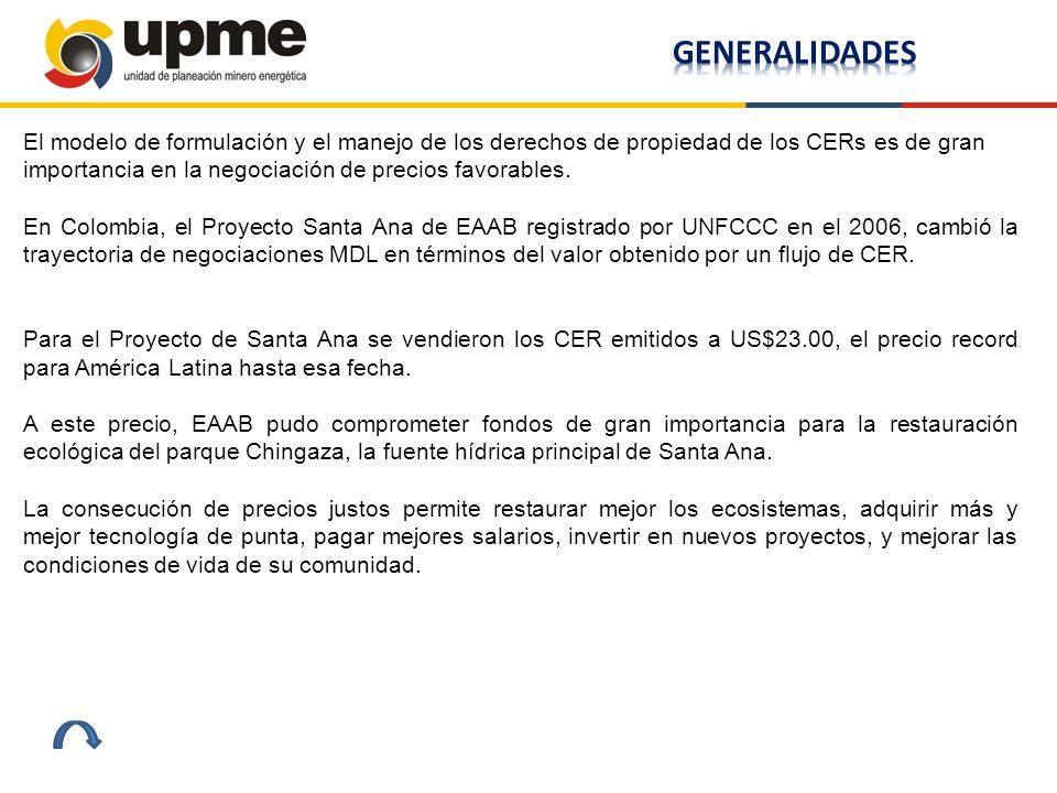 El modelo de formulación y el manejo de los derechos de propiedad de los CERs es de gran importancia en la negociación de precios favorables. En Colom