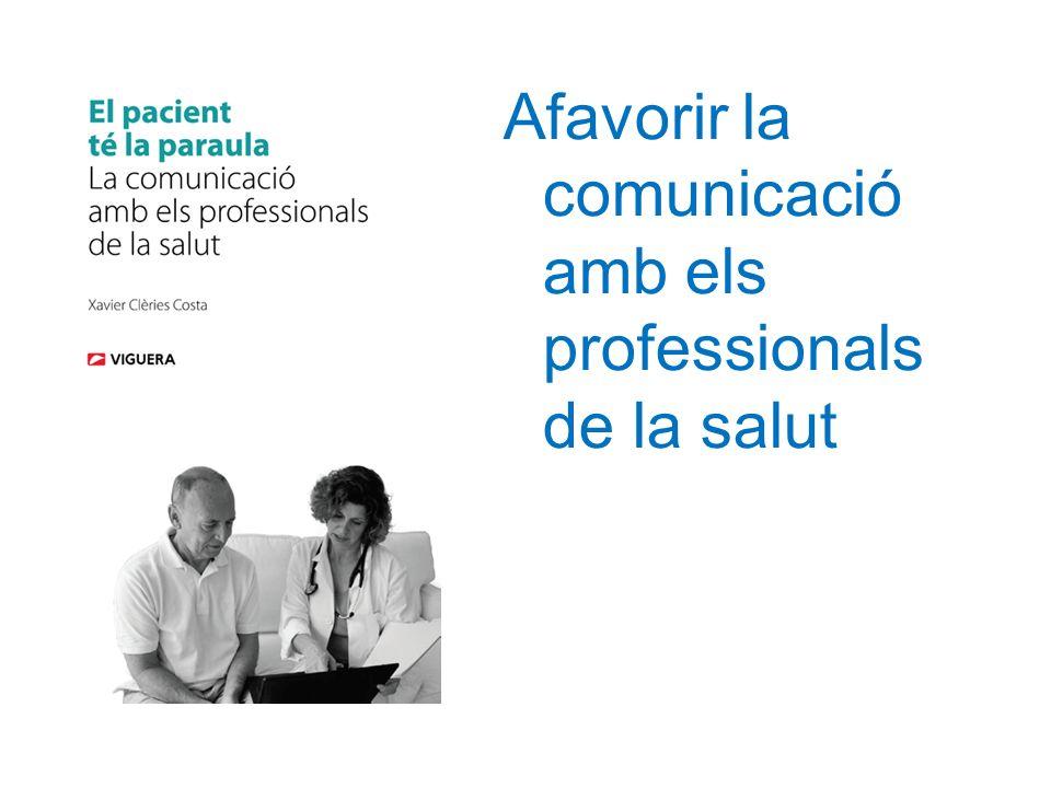 Afavorir la comunicació amb els professionals de la salut
