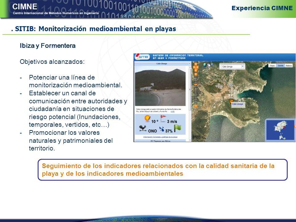 Ibiza y Formentera Objetivos alcanzados: -Potenciar una línea de monitorización medioambiental.