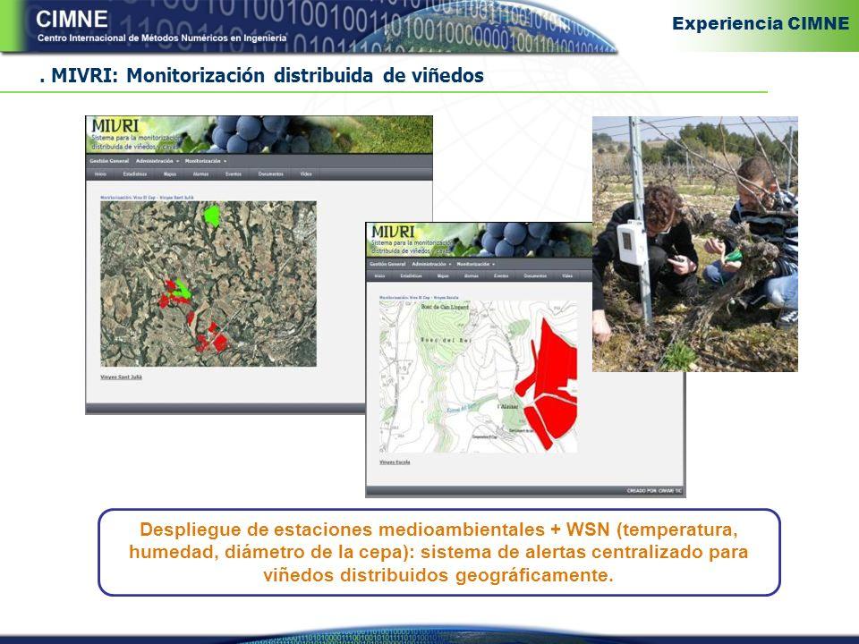 MIVRI: Monitorización distribuida de viñedos Despliegue de estaciones medioambientales + WSN (temperatura, humedad, diámetro de la cepa): sistema de alertas centralizado para viñedos distribuidos geográficamente.