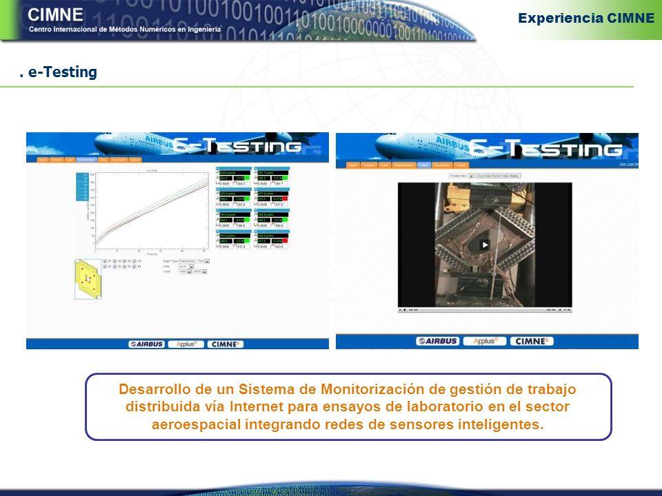 e-Testing Desarrollo de un Sistema de Monitorización de gestión de trabajo distribuida vía Internet para ensayos de laboratorio en el sector aeroespacial integrando redes de sensores inteligentes.