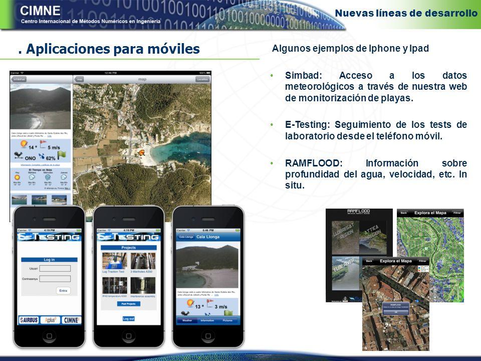 Algunos ejemplos de Iphone y Ipad Simbad: Acceso a los datos meteorológicos a través de nuestra web de monitorización de playas.
