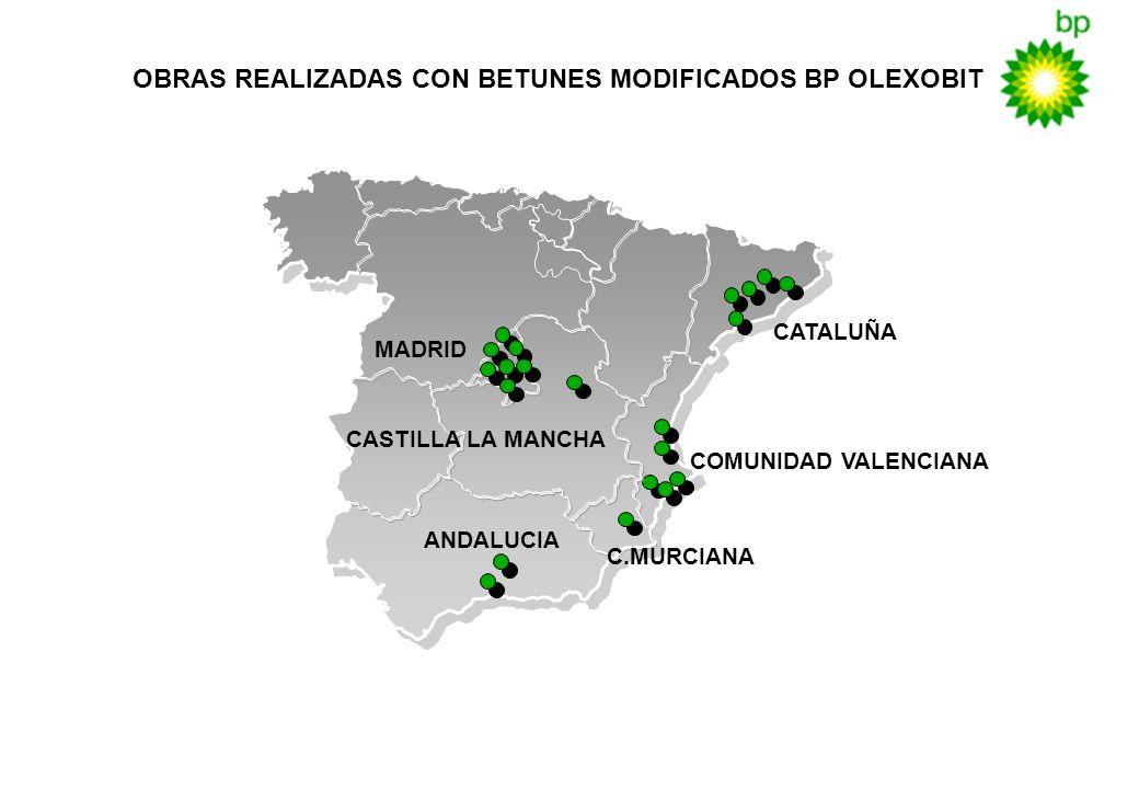 OBRAS REALIZADAS CON BETUNES MODIFICADOS BP OLEXOBIT MADRID CATALUÑA COMUNIDAD VALENCIANA CASTILLA LA MANCHA ANDALUCIA C.MURCIANA