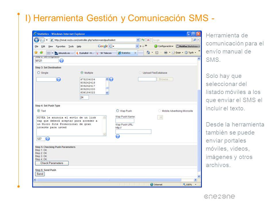 I) Herramienta Gestión y Comunicación SMS - Herramienta de comunicación para el envío manual de SMS. Solo hay que seleccionar del listado móviles a lo