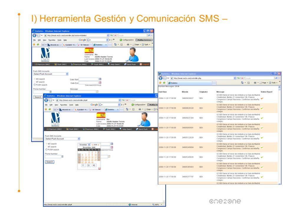 I) Herramienta Gestión y Comunicación SMS –