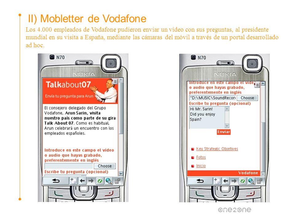 Los 4.000 empleados de Vodafone pudieron enviar un video con sus preguntas, al presidente mundial en su visita a España, mediante las cámaras del móvi