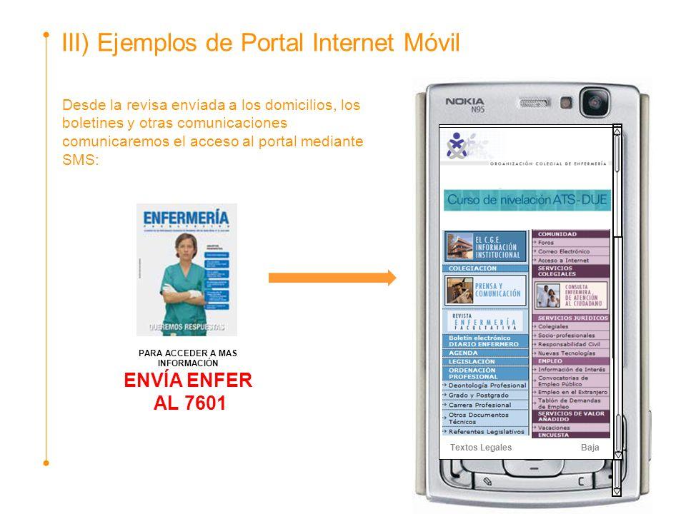 Desde la revisa enviada a los domicilios, los boletines y otras comunicaciones comunicaremos el acceso al portal mediante SMS: PARA ACCEDER A MAS INFO