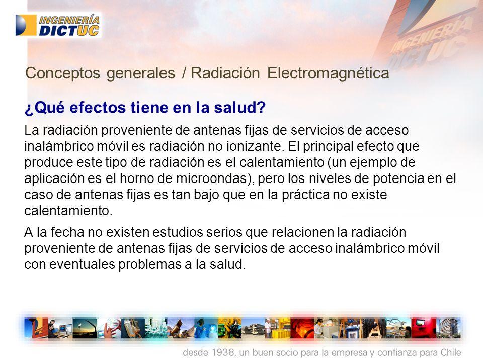 ¿Qué efectos tiene en la salud? La radiación proveniente de antenas fijas de servicios de acceso inalámbrico móvil es radiación no ionizante. El princ