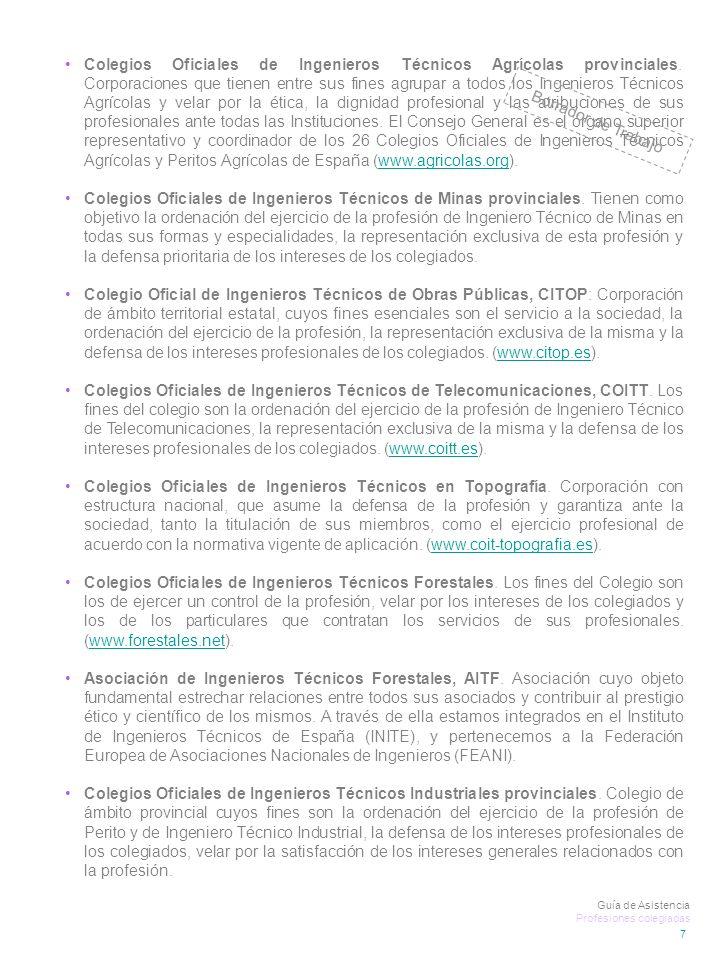 Colegios Oficiales de Ingenieros Técnicos Agrícolas provinciales.