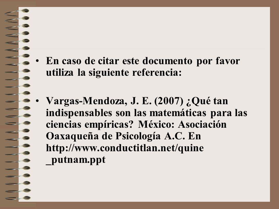 En caso de citar este documento por favor utiliza la siguiente referencia: Vargas-Mendoza, J. E. (2007) ¿Qué tan indispensables son las matemáticas pa