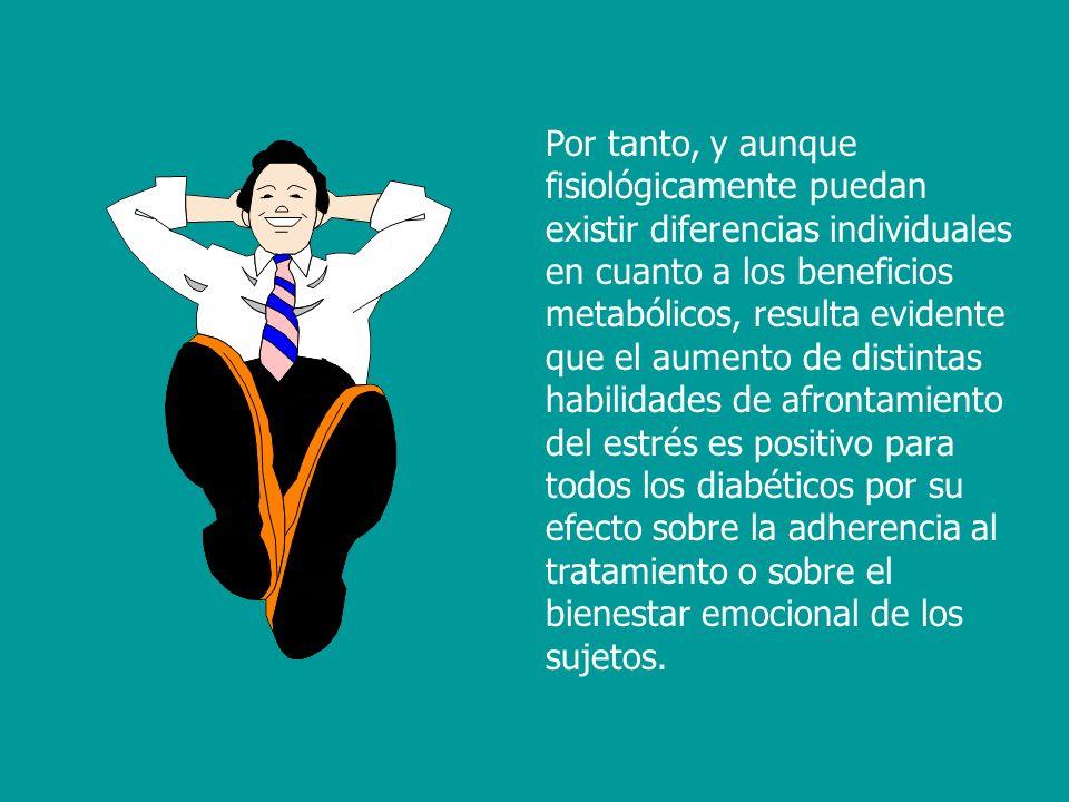 Por tanto, y aunque fisiológicamente puedan existir diferencias individuales en cuanto a los beneficios metabólicos, resulta evidente que el aumento d