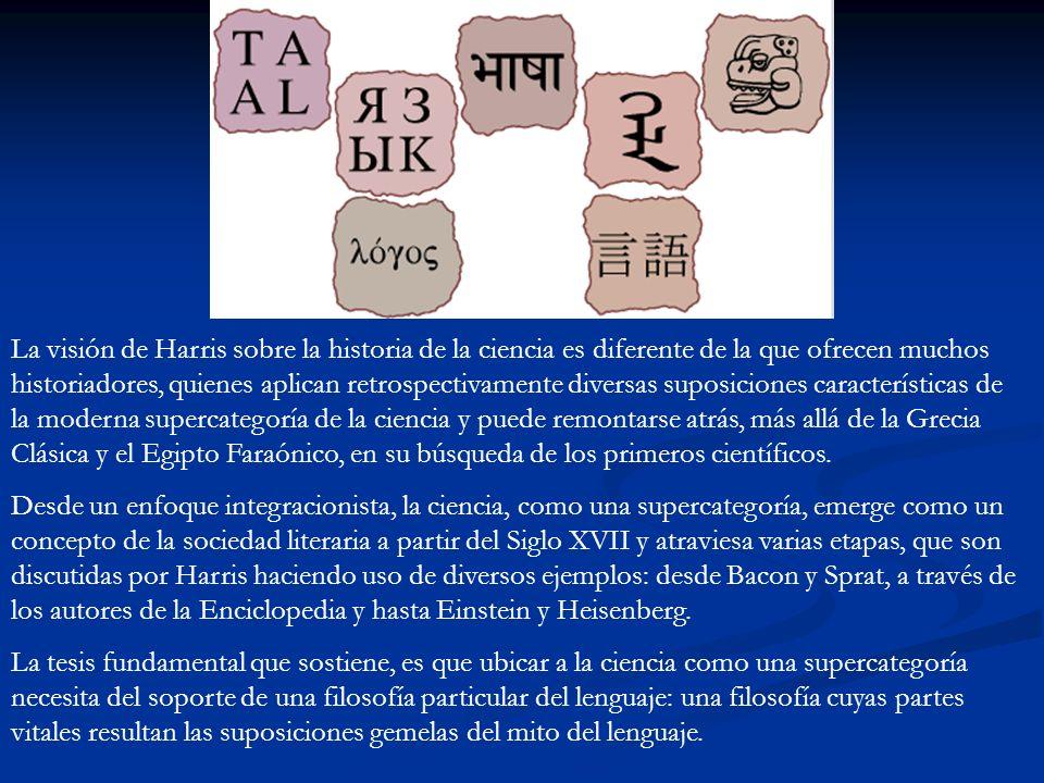 Esta filosofía acecha el surgimiento de la supercategoría: Harris la rastrea hasta Aristóteles.