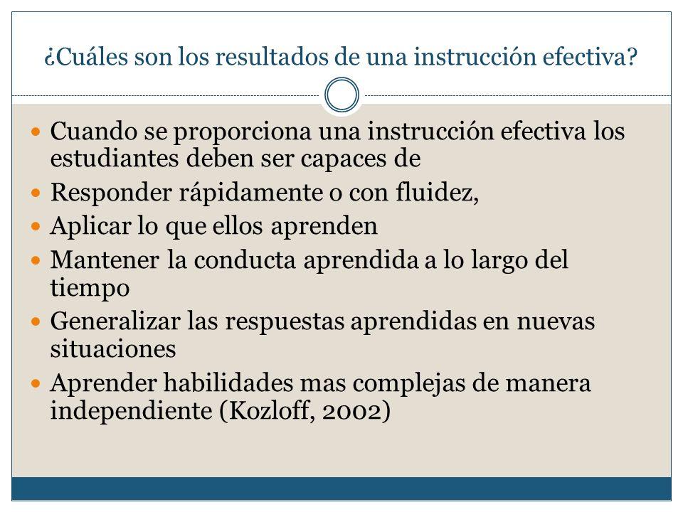 ¿Cuáles son los resultados de una instrucción efectiva.
