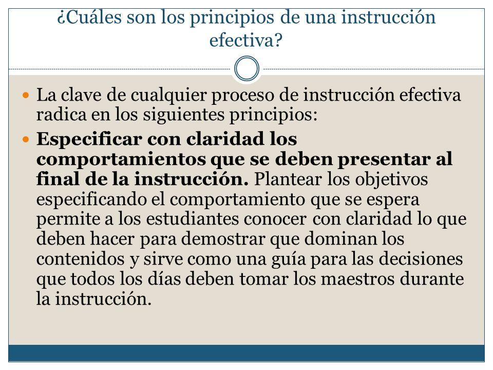 ¿Cuáles son los principios de una instrucción efectiva.