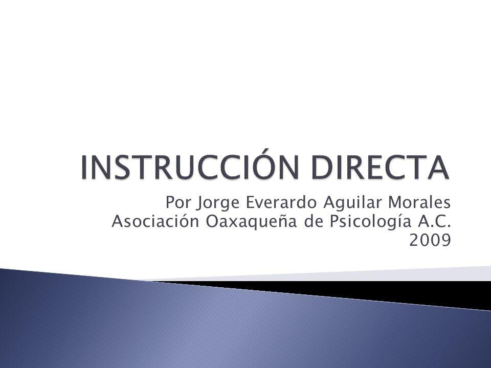 La instrucción directa puede ser visualizada como una escalera, cada escalón implica una habilidad del estudiante, con la enseñanza el alumnos puede avanzar al siguiente escalón, Cada paso es igual en términos de tiempo y esfuerzo requerido.