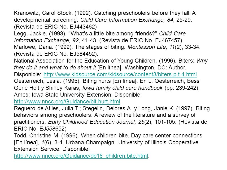 Kranowitz, Carol Stock. (1992). Catching preschoolers before they fall: A developmental screening. Child Care Information Exchange, 84, 25-29. (Revist