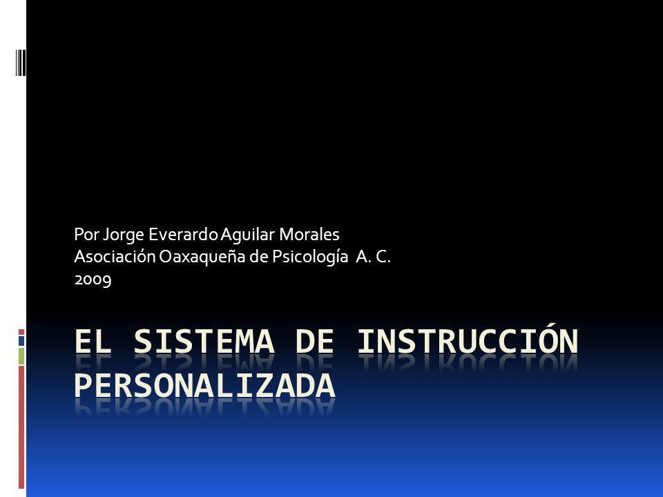 Por Jorge Everardo Aguilar Morales Asociación Oaxaqueña de Psicología A. C. 2009