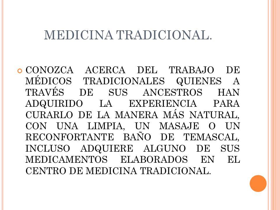 MEDICINA TRADICIONAL.