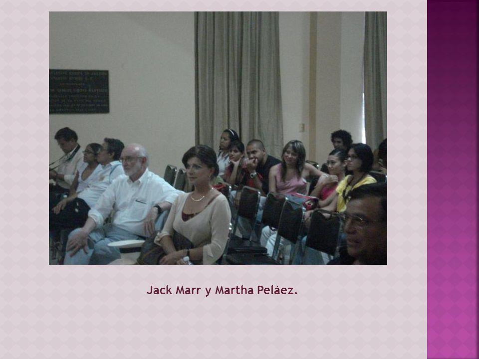 Jack Marr y Martha Peláez.