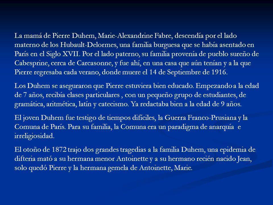 Pierre continuó su educación en una escuela católica y en el Collège Stánislas de París en 1872 y para los siguientes 10 años.