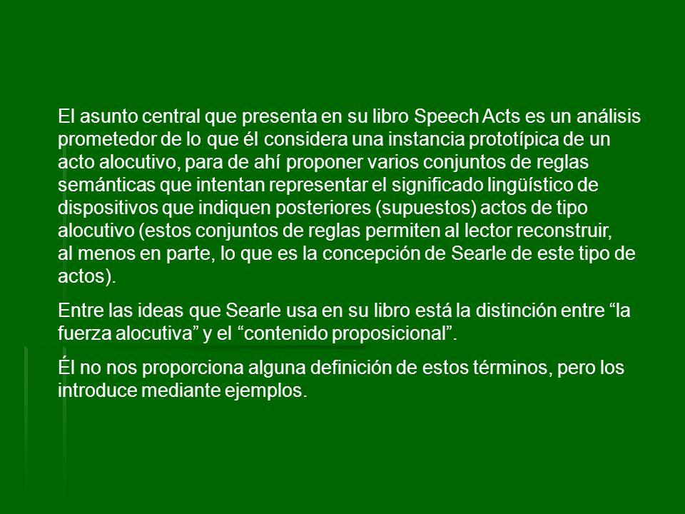 De acuerdo con Searle (1969, p.