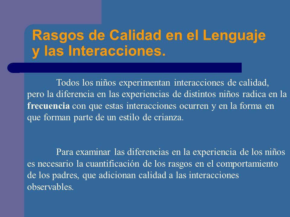 Rasgos de Calidad en el Lenguaje y las Interacciones.