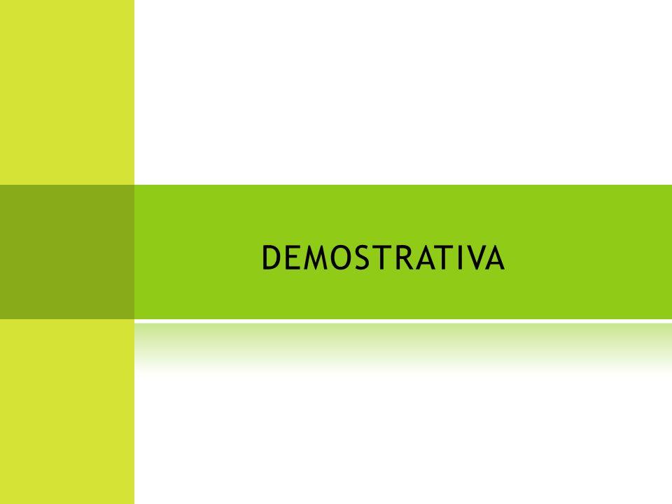 DEMOSTRATIVA