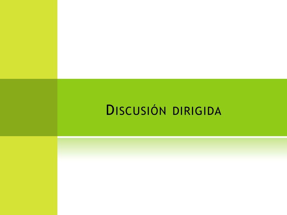 Diálogo frente al grupo DESCRIPCIÓN: Dos personas discuten frente a un grupo un tema de interés, al final participa el moderador para extraer las conclusiones y hacer las preguntas del auditorio.