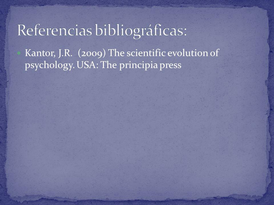 Kantor, J.R. (2009) The scientific evolution of psychology. USA: The principia press