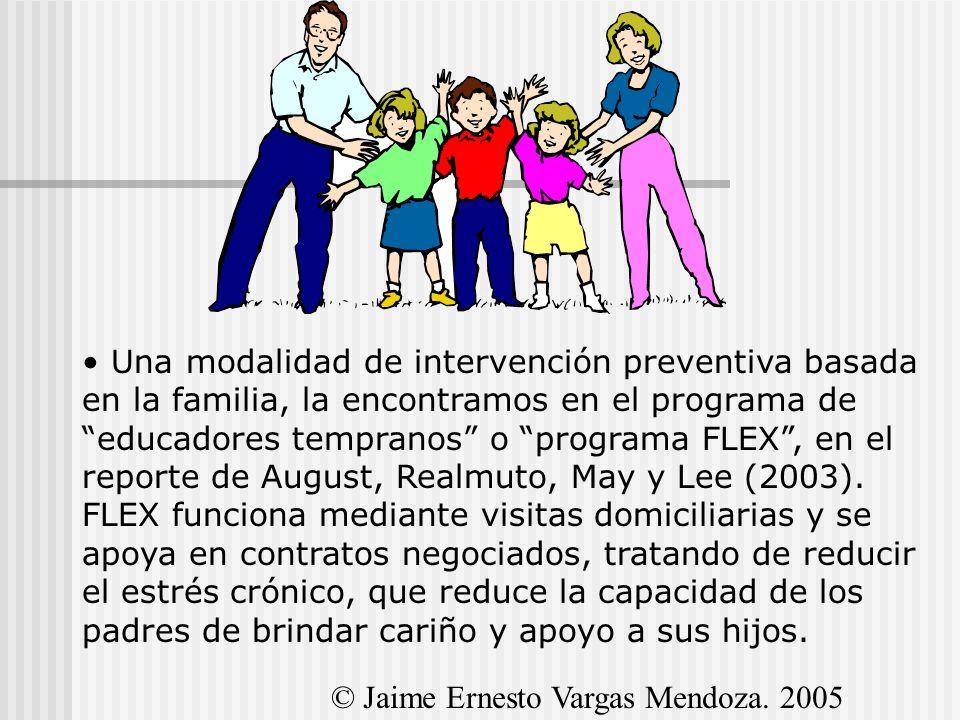 Una modalidad de intervención preventiva basada en la familia, la encontramos en el programa de educadores tempranos o programa FLEX, en el reporte de