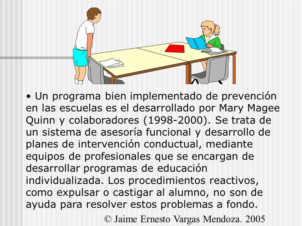 Un programa bien implementado de prevención en las escuelas es el desarrollado por Mary Magee Quinn y colaboradores (1998-2000). Se trata de un sistem