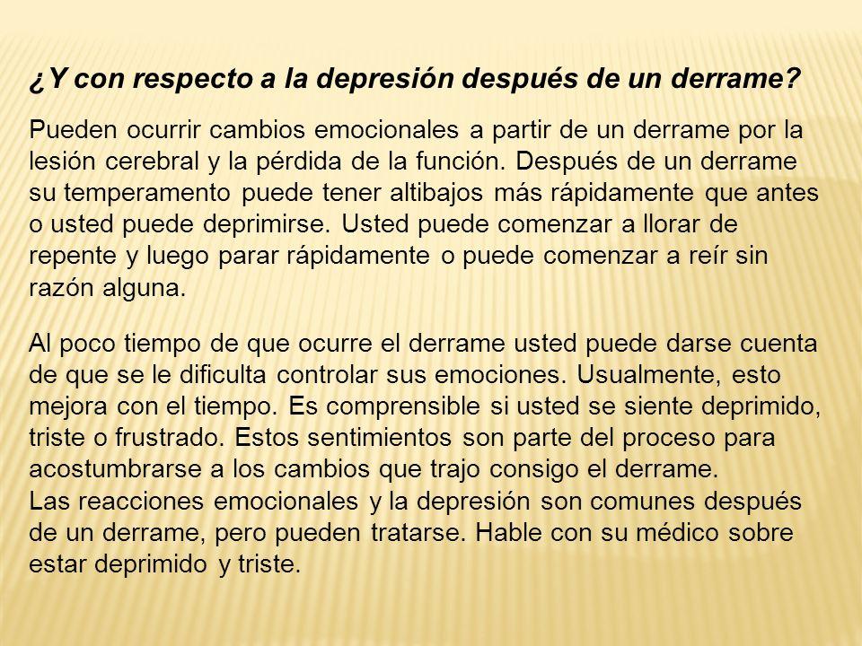¿Y con respecto a la depresión después de un derrame.