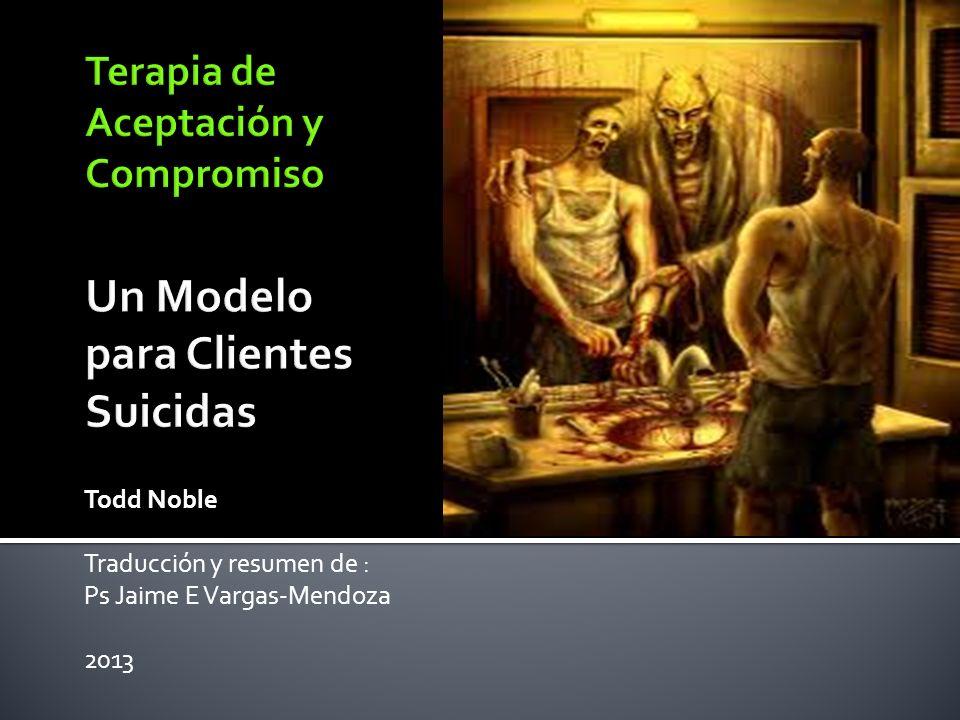 Todd Noble Traducción y resumen de : Ps Jaime E Vargas-Mendoza 2013