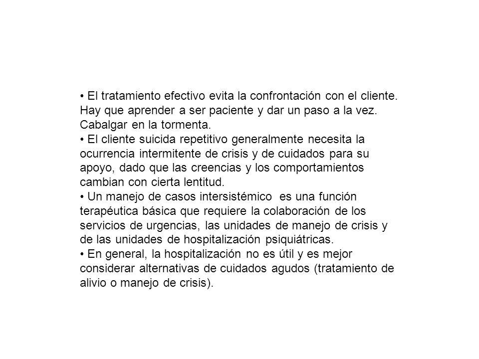 El tratamiento efectivo evita la confrontación con el cliente.