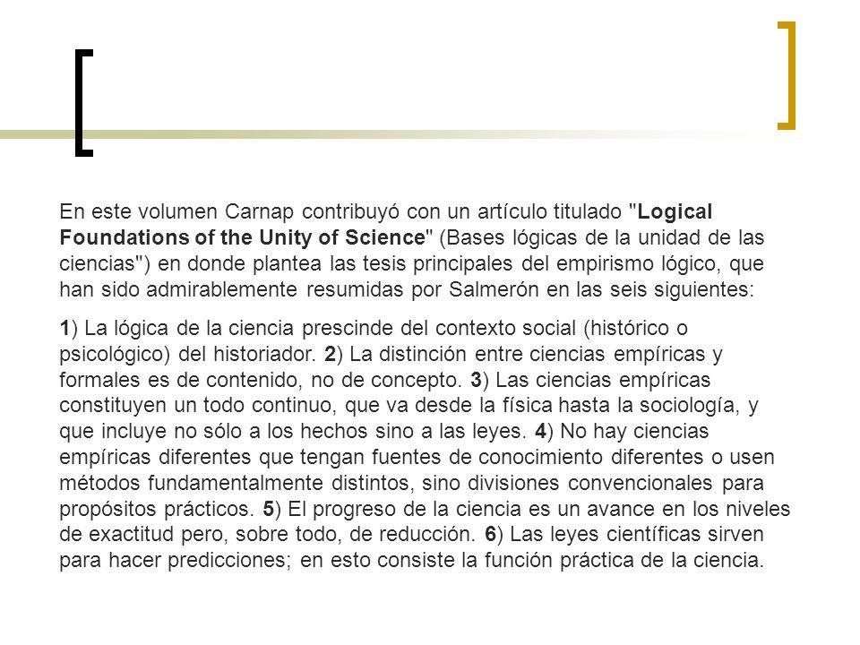 En este volumen Carnap contribuyó con un artículo titulado