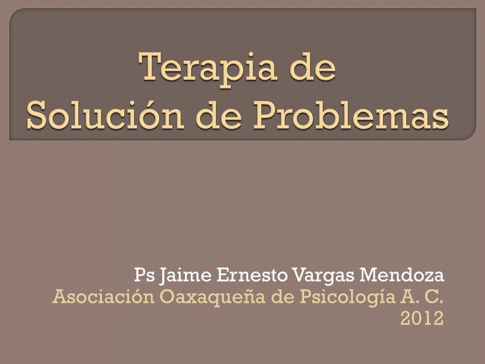 Ps Jaime Ernesto Vargas Mendoza Asociación Oaxaqueña de Psicología A. C. 2012