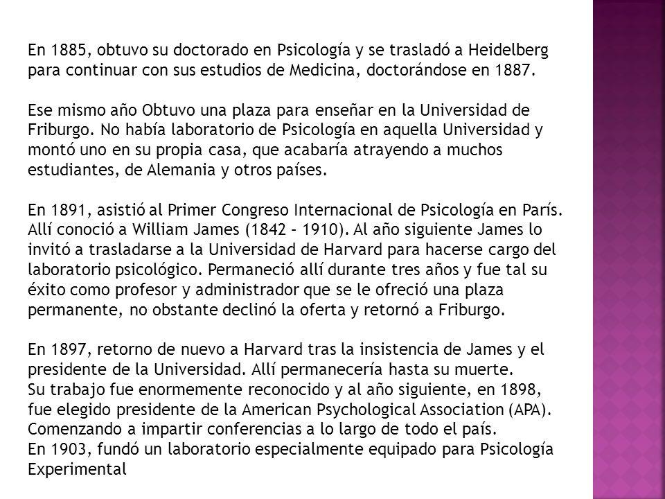 En 1885, obtuvo su doctorado en Psicología y se trasladó a Heidelberg para continuar con sus estudios de Medicina, doctorándose en 1887. Ese mismo año