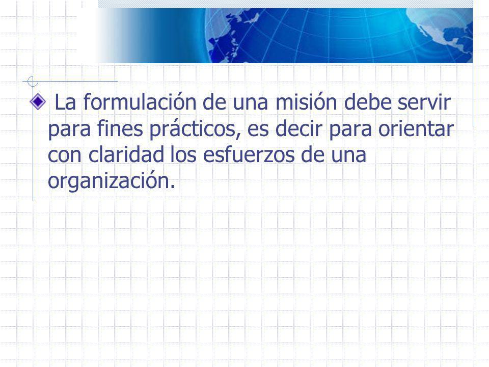 Al redactar la misión en primer lugar debe identificarse el sistema en cual la organización opera (macrosistema).